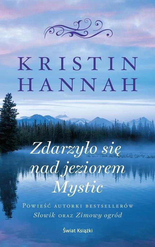 Zdarzyło się nad jeziorem Mystic Hannah Kristin