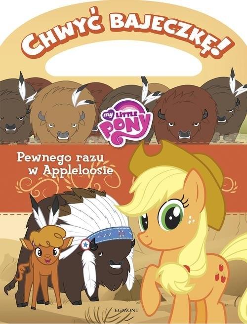 My Little Pony Pewnego razu w Appleloosie Chwyć bajeczkę!