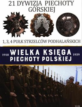 Wielka Księga Piechoty Polskiej 21 Dywizja Piechoty Górskiej praca zbiorowa