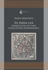 Ex India Lux. Romantyczny mit Indii Leszka... Halina Marlewicz