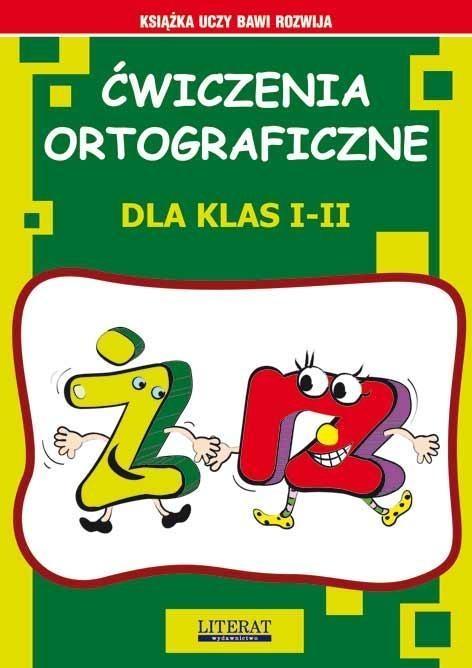 Ćwiczenia ortograficzne dla klas 1-2 Ż - RZ Guzowska Beata, Smaza Anna