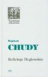 Refleksje Heglowskie na początek trzeciego tysiąclecia Chudy Wojciech