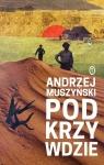 Podkrzywdzie Muszyński Andrzej