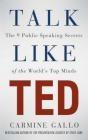 Talk Like TED Carmine Gallo