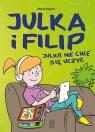 Julka i Filip Julka nie chce się uczyć Regner Marek
