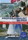 Profesjonalny skiper Wiedza o żeglowaniu, nawigacji i wyposażeniu Cunliffe Tom