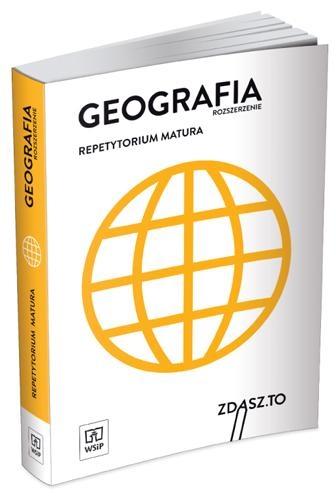 Matura 2020. Repetytorium. Geografia. Zakres rozszerzony. ZDASZ.TO. Szkoły ponadgimnazjalne Praca zbiorowa