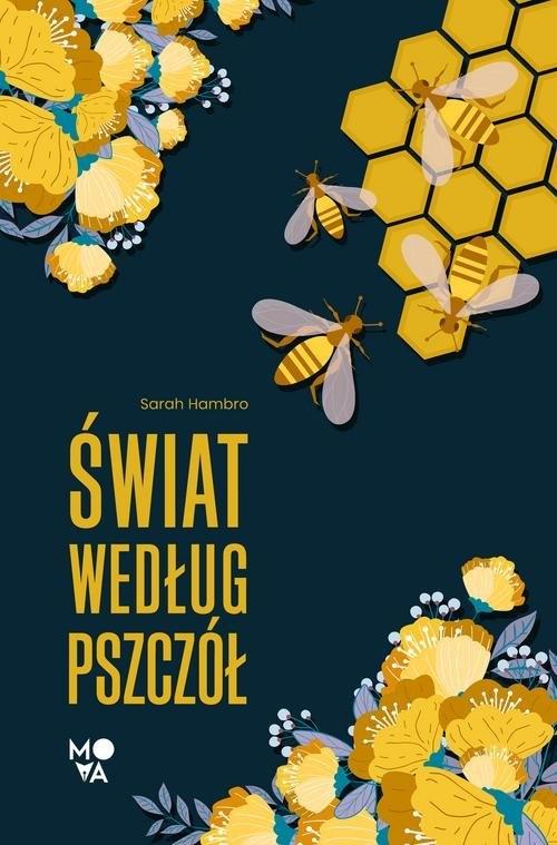 Świat według pszczół Hambro Sarah