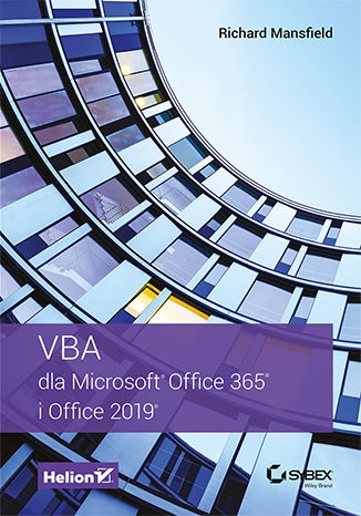 VBA dla Microsoft Office 365 i Office 2019 Mansfield Richard