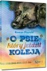 O psie, który jeździł koleją kolorowe ilustracje, kreda, duża Roman Pisarski