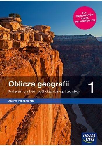 Oblicza geografii 1. Podręcznik dla liceum i technikum. Zakres rozszerzony Roman Malarz, Marek Więckowski, Paweł Kroh
