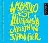 Wszystko jest iluminacją (audiobook) Jonathan Safran Foer, Tomasz Sobczak