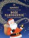 24 opowieści w oczekiwaniu na Boże Narodzenie. Pierwsza gwiazdka (Uszkodzona Olivier Dupin