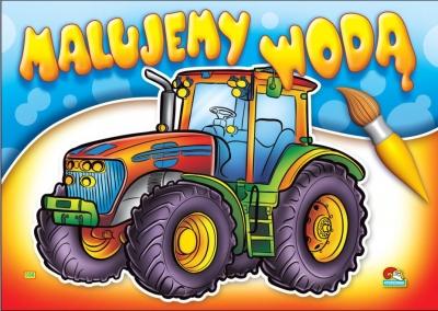 Kolorowanka Malujemy Wodą Zestaw Dziewczęco Chłopięcy Traktor