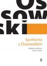 Spotkania z Ossowskim