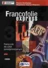 Francofolie express 3 Podręcznik z płytą CD Szkoły ponadgimnazjalne Boutegege Regine, Supryn-Klepcarz Magdalena