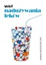 Wokół nadużywania leków