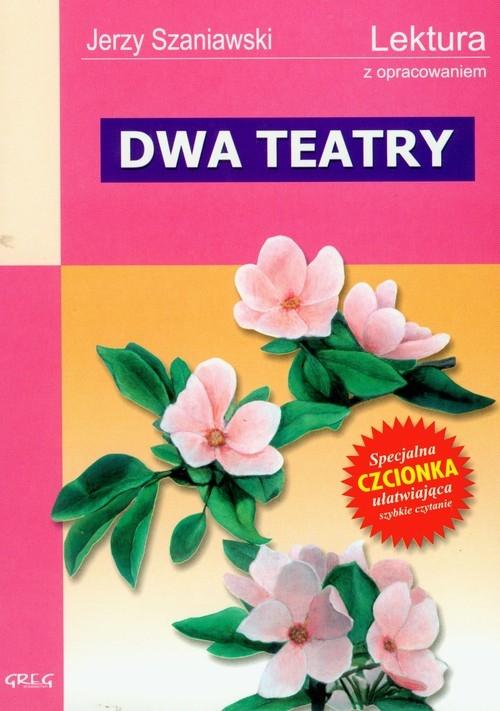 Dwa teatry Szaniawski Jerzy