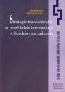 Strategie translatorskie w przekładzie terminologii z dziedziny zarządzania Aleksandra Radziszewska