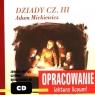Dziady cz.3 Adam Mickiewicz Opracowanie Lektura liceum! Kordela Andrzej, Bodych Marcin