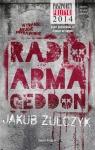 Radio Armageddon Żulczyk Jakub