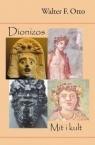 Dionizos. Mit i kult Walter F. Otto