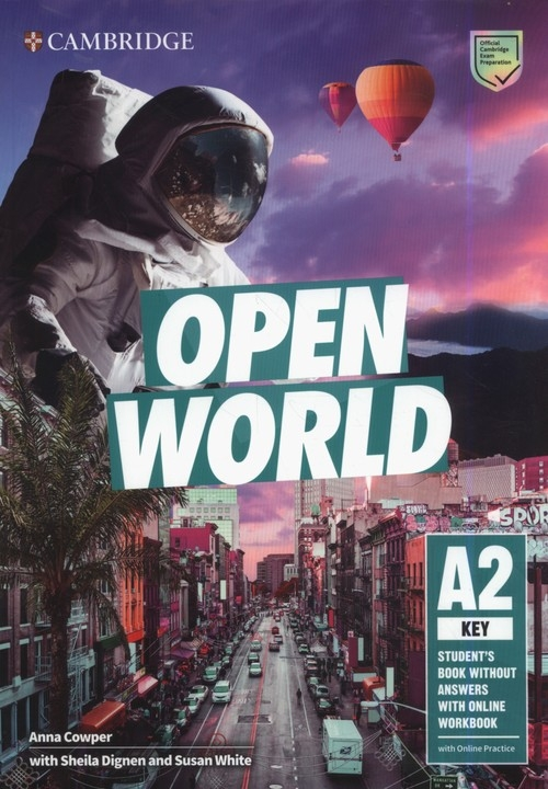 Open World Key Student's Book without Answers with Online Workbook Cowper Anna, Dignen Sheila, White Susan