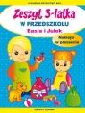 Zeszyt 3-latka. W przedszkolu Basia i Julek. Naklejki w prezencie