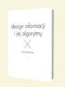 Design informacji i jej algorytmy