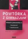 Powtórka z gimnazjum Historia powszechna 2 Nowożytność i współczesność