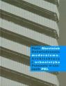 Doświadczenia modernizmu Architektura i urbanistyka Poznania w czasach PRL