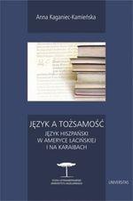 Język a tożsamość Kaganiec-Kamieńska Anna