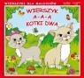 Wierszyk A-a-a kotki dwa Wierszyki dla maluchów