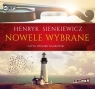 Nowele wybrane  (Audiobook) Sienkiewicz Henryk