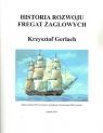 Historia rozwoju fregat żaglowych Gerlach Krzysztof