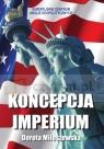 KONCEPCJA IMPERIUM Dorota Miłoszewska
