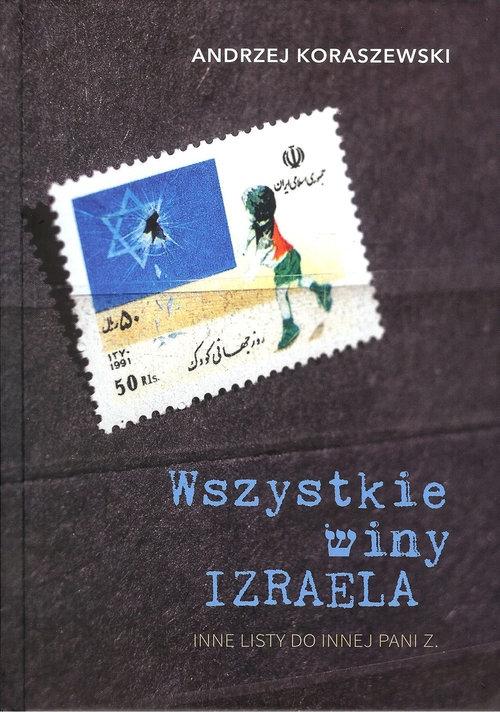 Wszystkie winy Izraela Koraszewski Andrzej