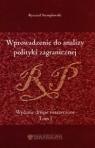 Wprowadzenie do analizy polityki zagranicznej Tom 1 Stemplowski Ryszard