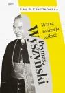 Prymas Wyszyński. Wiara, nadzieja, miłość.
