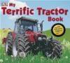 My Terrific Tractor Book