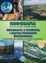 Geografia ZSZ Podręcznik Geografia z ochroną i kształtowaniem środowiska Krzysztof Kafel, Witold Lenart