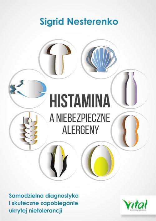 Histamina a niebezpieczne alergeny Nesterenko Sigrid