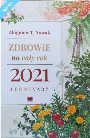 Zdrowie na cały rok 2021. Terminarz Zbigniew T. Nowak