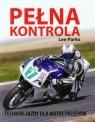 Pełna kontrola Techniki jazdy dla motocyklistów Parks Lee