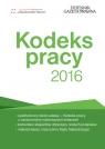 Kodeks pracy 2016 Paruch Sławomir ,Stępień Robert