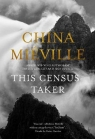 This Census-Taker Mieville China