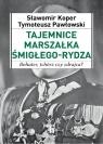 Tajemnice Marszałka Śmigłego-Rydza (Uszkodzona okładka)
