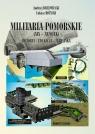 Militaria Pomorskie XIX-XX wiek Historia Edukacja Turystyka