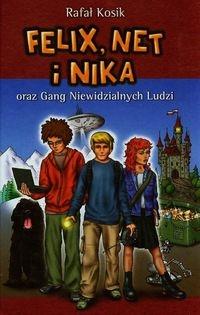 Felix Net i Nika oraz Gang Niewidzialnych Ludzi t.1 Kosik Rafał