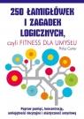 250 łamigłówek i zagadek logicznych,czyli fitness dla umysłu Carter Philip